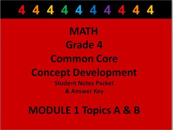 Grade 4 Math Common Core CCSS Student Lesson Pack Module 1 Topics A -B & Ans Key