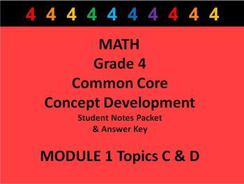 Grade 4 Math Common Core CCSS Student Lesson Pack Module 1 Topics C-D & Ans Key