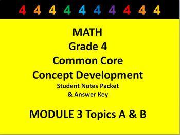 Grade 4 Math Common Core CCSS Student Lesson Pack Module 3 Topics A-B & Ans Key