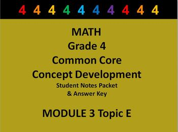 Grade 4 Math Common Core CCSS Student Lesson Pack Module 3 Topic E & Ans Key