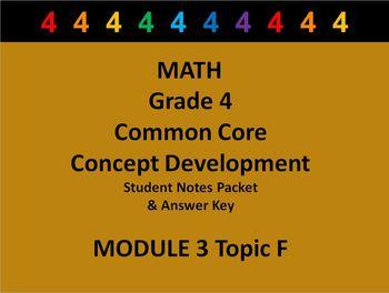 Grade 4 Math Common Core CCSS Student Lesson Pack Module 3 Topic F & Ans Key