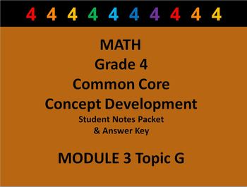 Grade 4 Math Common Core CCSS Student Lesson Pack Module 3 Topic G & Ans Key