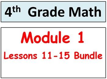 Grade 4 Math Module 1, Lessons 11-15 Bundle! Smart Board &