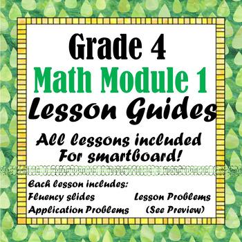 Grade 4 Math Module 1 All Lessons for Smartboard!