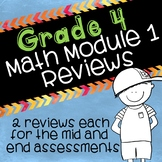 Grade 4 Math Module 1 Mid- and End Reviews!