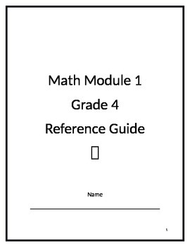 Grade 4 Math Module 1 Reference Guide Packet