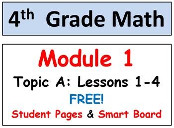 FREE-Grade 4 Math Module 1 Lessons 1-5 SMART Bd, Stud Pgs