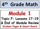 Grade 4 Math Module 1 Topic F, lessons 17-19: Smart Bd, Stud Pgs, End Mod Review