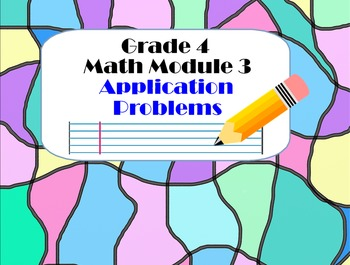 Grade 4 Math Module 3 Application Problem Bundle, Smartboa