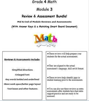 Grade 4, Math Module 3, Review & Assessment Bundle: Mid & End Mod