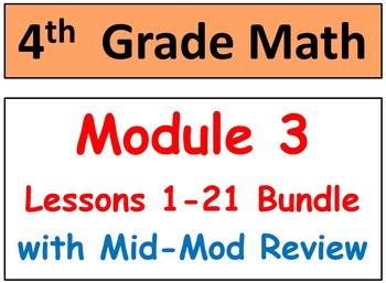 Grade 4 Math Module 3 Bundle! Lessons 1-21 Smart Bd & Stud Pgs & HOT Q's!