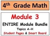 Grade 4 Math Module 3-ENTIRE Mod Bundle-Smart Bd-Student pgs-HOT q's-Reviews!