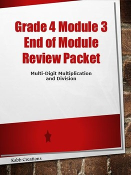 Grade 4 Math Module 3 End of Module Review Packet