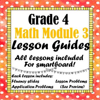 Grade 4 Math Module 3 All Lessons for Smartboard!
