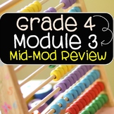 Grade 4 Math Module 3 Mid Module Review