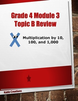 Grade 4 Math Module 3 Topic B Review:  Multiplication by 1