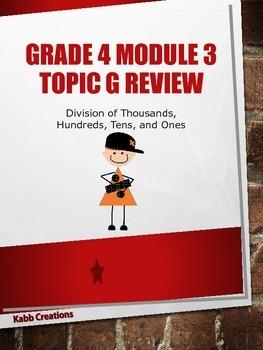 Grade 4 Math Module 3 Topic G Review