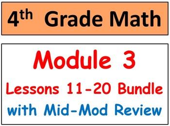 Grade 4 Math Module 3 Lessons 11-20 Smart Bd-Stud Pgs-HOT Q's-Mid-mod review!