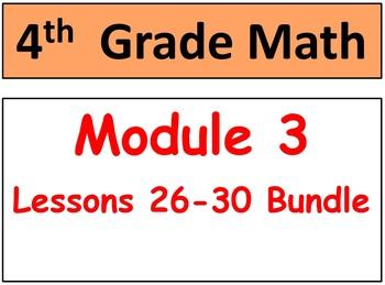 Grade 4, Math Module 3 Lessons 26-30 Bundle! Smart Board,