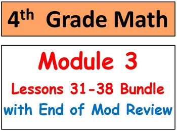 Grade 4 Math Module 3 Lessons 31-38 Smart Bd & Stud Pages