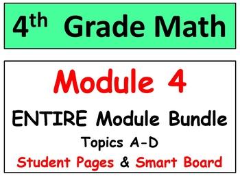 Grade 4 Math Module 4 ENTIRE Module Bundle: Smart bd-Student Pgs-HOT q's-Reviews