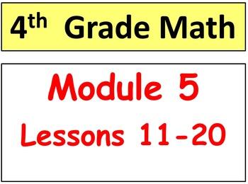 Grade 4 Math Module 5, Lessons 11-20 Bundle! Smart Board &