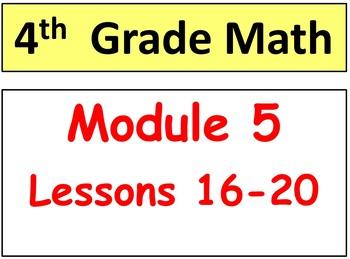 Grade 4 Math Module 5, Lessons 16-20 Bundle! Smart Board &