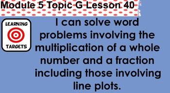 Grade 4 Math Module 5 Topics F,G, and H Lessons 29-41
