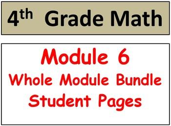 Grade 4 Math Module 6 Entire Module Bundle: Enhanced Stude