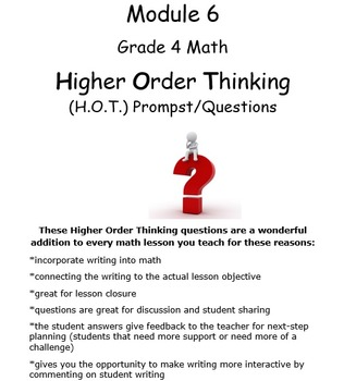 Grade 4 Math Module 6, Higher Order Thinking (HOT) prompts/Questions Bundle!