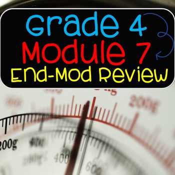 Grade 4 Math Module 7 End of Module Review and Answer Key