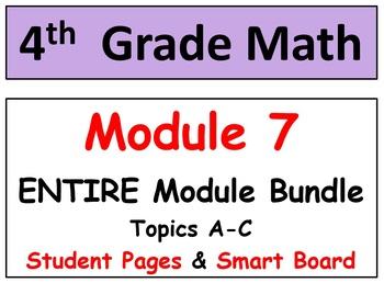 Grade 4 Math Module 7 Entire Mod Bundle: Smart Bd-Stud Pgs