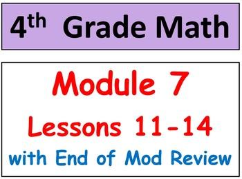 Grade 4 Math Module 7, Lessons 11-14! Smart Bd-Stud Pgs-HO
