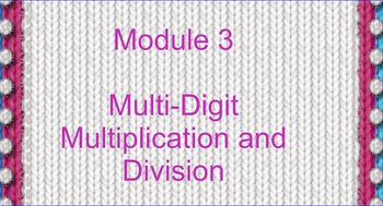 Grade 4 Math Module - Multiplication and division