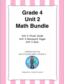 Grade 4 Math Review Bundle Adapted from Unit 2 New Everyday Math 4