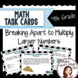 Grade 4 Math Task Cards- Breaking Apart: Multiply Larger Numbers; CCSS 4.NBT.B.5