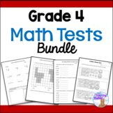 Grade 4 Math Tests Bundle