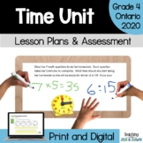Time - COMPLETE UNIT (Grade 4 Ontario Math 2020 Three Part