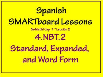 Grade 4 Math in Spanish - 4.NBT.2  Standard, Expanded, and Word Form