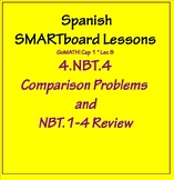 Grade 4 Math in Spanish - 4.NBT.4   Comparison Problems and NBT 1-4  Review