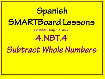 Grade 4 Math in Spanish - 4.NBT.4   Subtract Whole Numbers