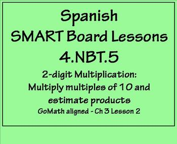 Grade 4 Math in Spanish  4.NBT.B.5  Multiply 2-digit Numbers  Estimate Products