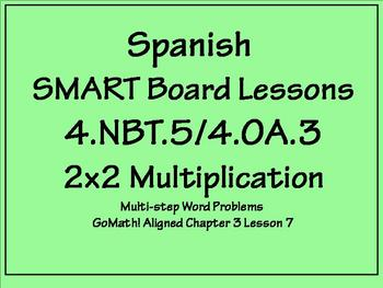Grade 4 Math in Spanish  4.OA.A.3  Multiply 2x2 Multi-step Word Problems