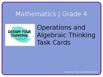Grade 4 Mathematics - Operations and Algebraic Thinking Task Cards