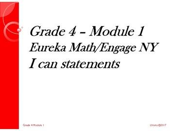 Grade 4 Module 1 Eureka Math/Engage NY I can statements