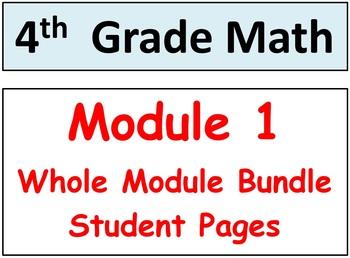 Grade 4 Math Module 1 ENTIRE Bundle-student pgs-HOT q's-Mid & End Mod Reviews!