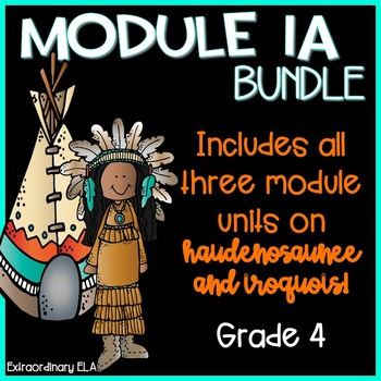 Grade 4 Module 1A workbook (3 Unit BUNDLE- Haudenosaunee, Iroquois,Community)