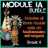 Grade 4 Module 1A workbook (3 Unit BUNDLE- Haudenosaunee,