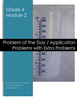 Grade 4 Module 2 Application Problems with Extra