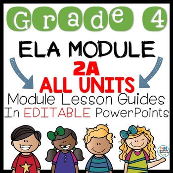 Grade 4 Module 2A ALL Units!! in Powerpoint